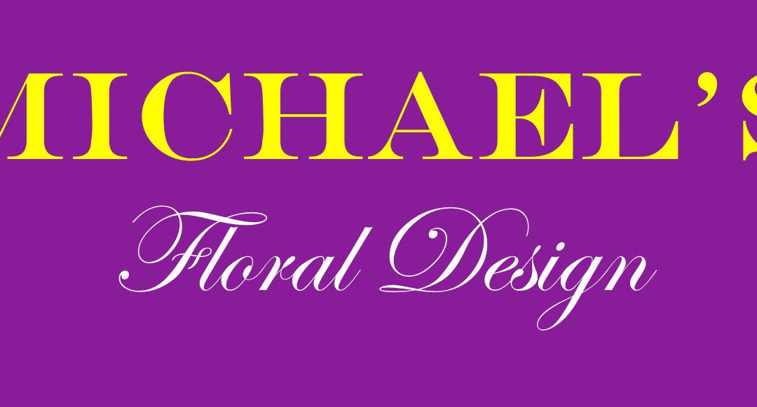 Michael's Floral Designs