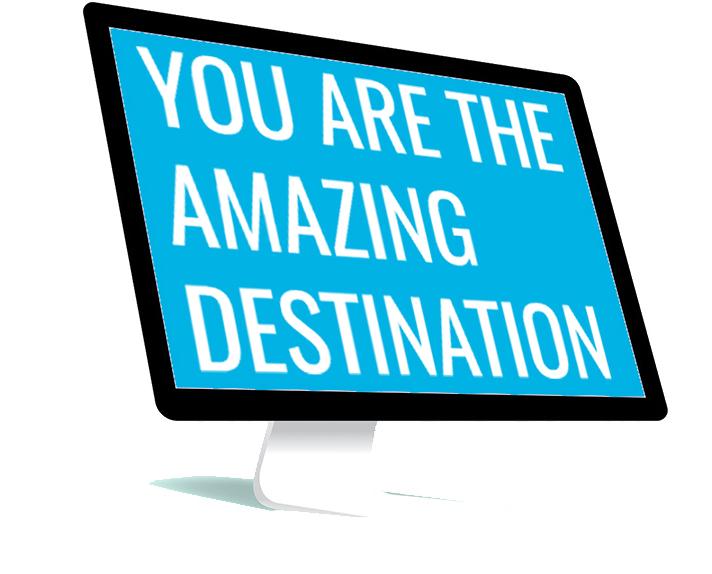 you are the amazing destination custom websites